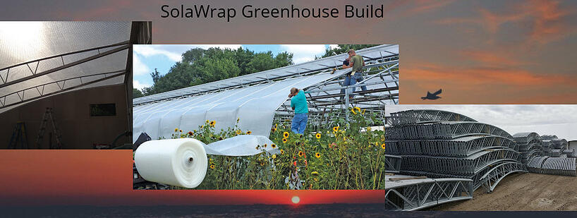 SolaWrap Greenhouse build
